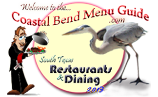 Restaurant & Dining Guide - Servicing Corpus Christi - Port Aransas- Rockport- Ingleside - Portland - South Texas.