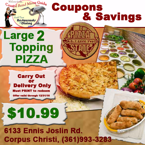 Pizza State Restaurant Coupon Large 2 Topping 10.99