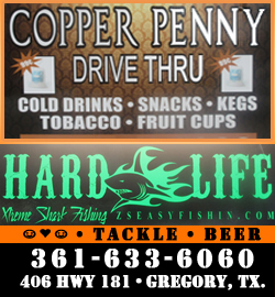 Copper Penny Drive Thru in Gregory, Texas.  Bait, Tackle, Beer, Wine, Snacks...